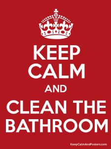 keep-calm-and-clean-the-bathroom