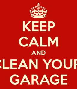 keep-calm-and-clean-your-garage