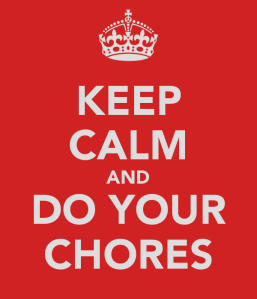 keep-calm-and-do-your-chores