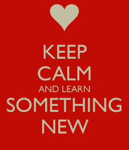 keep-calm-and-learn-something-new-2