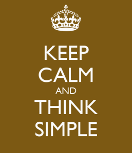 keep-calm-and-think-simple-2